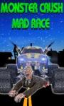 Monster Crush Mad Race screenshot 1/1