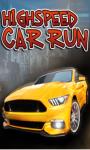 Highspeed Car Run-free screenshot 1/1