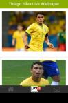 Thiago Silva Live Wallpaper screenshot 3/5