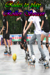 Rules to play Roller Soccer screenshot 1/3