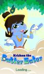Krishna The ButterEater screenshot 1/4