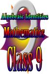 Class 9 - Algebraic Identities screenshot 1/3