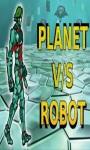 Planet Vs Robots Free screenshot 1/1