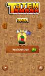 Totem Smash Totem screenshot 3/5