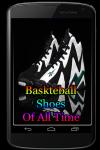 Baskteball Shoes Of All Time screenshot 1/3