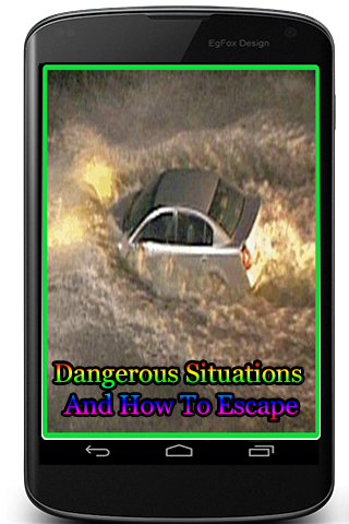 Dangerous Situations And How To Escape